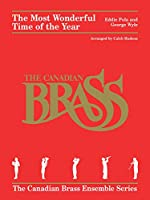 The Most Wonderful Time of the Year: For Brass Quintet