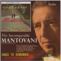 Songs to Remember: Incomparable Mantovani