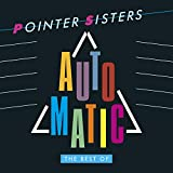 Songtexte von The Pointer Sisters - Automatic: The Best of Pointer Sisters