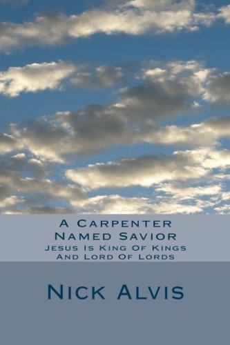 Book: A Carpenter Named Savior by Randolph N. Alvis