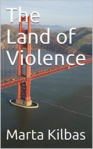The Land of Violence (English Edition)