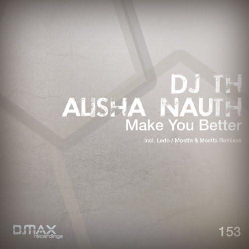 DJ T.H. feat. Alisha Nauth