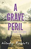 A Grave Peril: A Paranormal Murder Mystery...