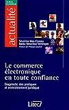 Le commerce électronique en toute confiance (ancienne édition)