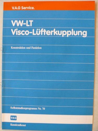 Volkswagen LT Visco-Lüfterkupplung - Original V.A.G Service – Selbststudienprogramm Nr. 70 – Konstruktion und Funktion