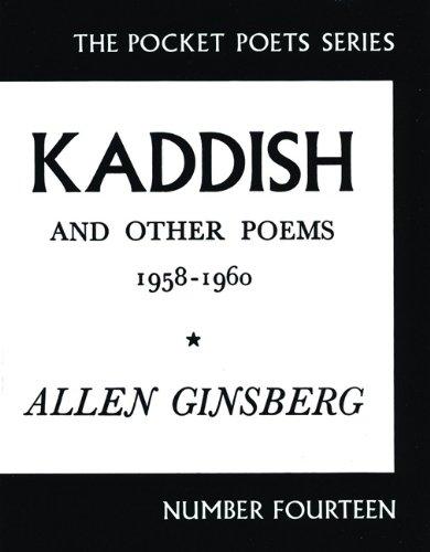 Kaddish and Other Poems: 1958-1960 (City Lights Pocket Poets Series)