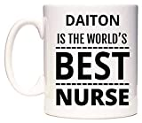 DAITON Is The World's BEST Nurse Taza por WeDoMugs®