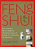 Le Guide illustré du Feng shui