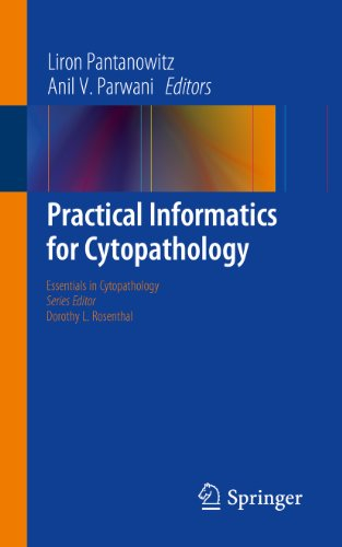 Practical Informatics for Cytopathology (Essentials in Cytopathology Book 14)