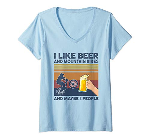 Womens I Like Beer and Mountain Bikes and Maybe 3 People Funny Gift V-Neck T-Shirt