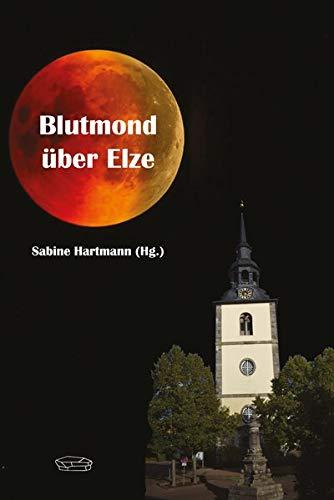 Blutmond über Elze