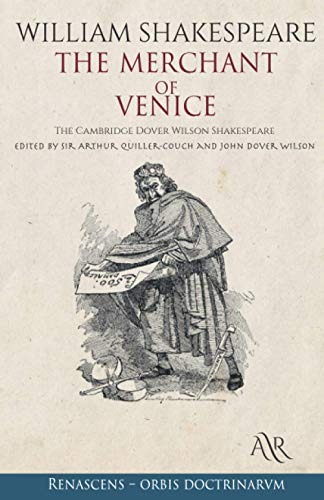 The Merchant of Venice: The Cambridge Dover Wilson Shakespeare