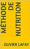 Mthode de Nutrition (French Edition)