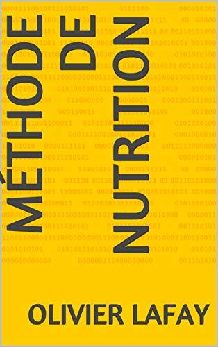 Méthode de Nutrition (French Edition)