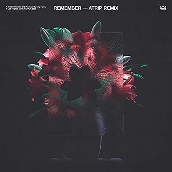 Remember (ATRIP Remix)