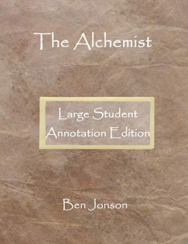 The Alchemist: Large Student Annotation Edition: Formatted with wide spacing, wide margins...