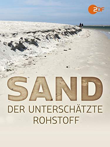 Sand - Der unterschätzte Rohstoff