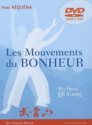 Les mouvements du bonheur (DVD) - Wu Dang, Dao Yin, Qi Gong