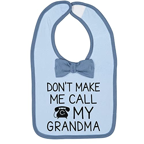 Unisex Don't Make Me Call Grandma Infant Funny Baby Feeding Bib with Bow Tie Blue One Size