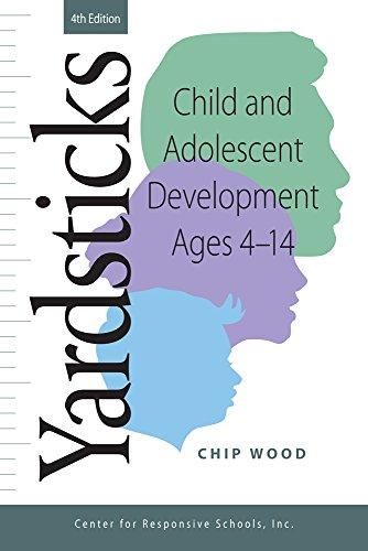 Yardsticks: Child and Adolescent Development Ages 4 - 14