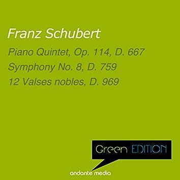 """Green Edition - Schubert: Piano Quintet, Op. 114, D. 667 & Symphony No. 8 """"Unvollendete"""""""