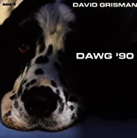 Dawg 90 by DAVID GRISMAN (1991-07-01)