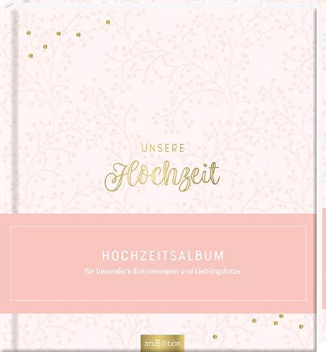 Unsere Hochzeit: Hochzeitsalbum für besondere Erinnerungen und Lieblingsfotos | Hochwertiges Erinnerungsalbum als Geschenk für das Hochzeitspaar