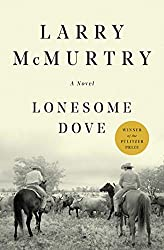 Books Set in Texas: Lonesome Dove (Lonesome Dove #1) by Larry McMurtry. texas books, texas novels, texas literature, texas fiction, texas authors, best books set in texas, popular books set in texas, texas reads, books about texas, texas reading challenge, texas reading list, texas travel, texas history, texas travel books, texas books to read, novels set in texas, books to read about texas, dallas books, houston books, san antonio books, austin books