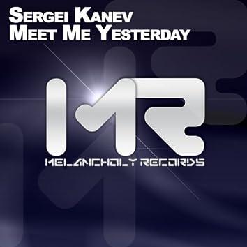 Meet Me Yesterday