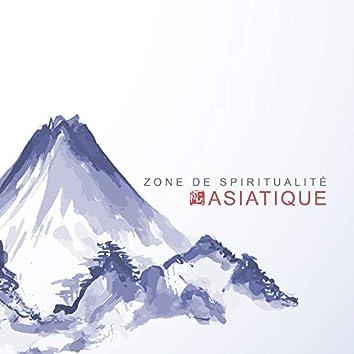 Zone de Spiritualité Asiatique: Musique de Relaxation pour la Méditation, Yoga Bouddhiste, Pratiques de Guérison par le Reiki, Massage, Spa, Apaisement et Repos Intérieurs