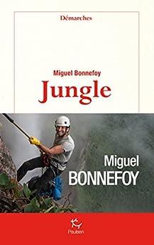 Jungle par [Miguel Bonnefoy]