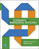Economics of Managerial Decisions Plus MyLab Economics with Pearson eText, The -- Access Card Package (Pearson Series in Economics)
