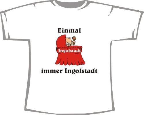 Einmal Ingolstadt - Immer Ingolstadt; Kinder T-Shirt weiß, Gr. 12-14