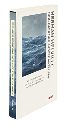 John Marr und andere Matrosen: Mit einigen Seestücken (mare-Klassiker klein)
