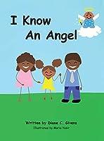 I Know an Angel