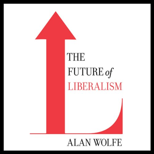 The Future of Liberalism audiobook cover art