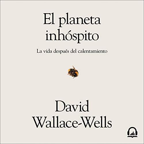 El planeta inhóspito [The Inhospitable Planet] audiobook cover art