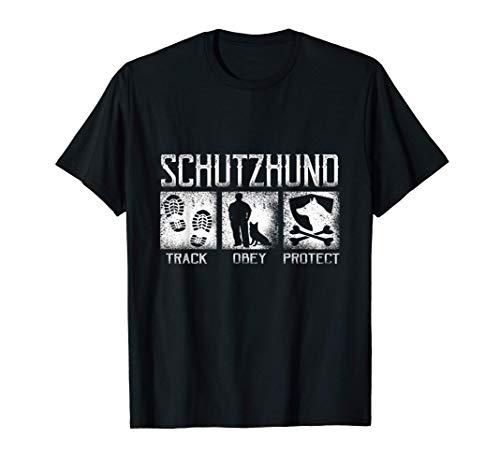 Schutzhund Track Obey Protect Adiestramiento adiestradores Camiseta