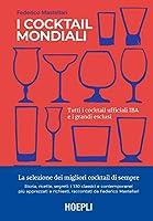 Photo Gallery i cocktail mondiali. tutti i cocktail ufficiali iba e i grandi esclusi. ediz. illustrata