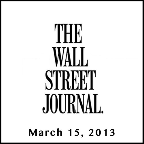 The Morning Read from The Wall Street Journal, March 15, 2013 copertina