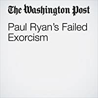 Paul Ryan's Failed Exorcism's image