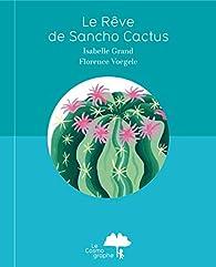 Le Rêve de Sancho Cactus par Florence Voegele