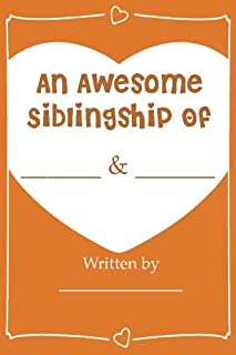 An Awesome Siblingship - Fill In Journal Book Gift For Your Brother/Sister: What I Love About My Brother/Sister Greeting Card