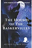 The Hound of the Baskervilles: with original illustrations