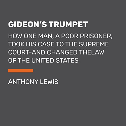 gideon's trumpet The silencing of gideon's trumpet april 20, 2003 the silencing of gideon's trumpet by anthony lewis forty-one years ago, a poor, isolated prisoner in florida, the least influential of americans.