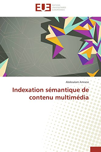 Indexation sémantique de contenu multimédia (Omn.Univ.Europ.)