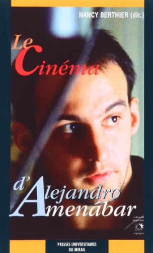 Cinema d alejandro amenabar (Collection des Hespérides)