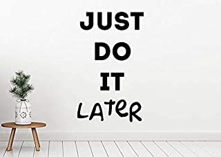just do it later wallpaper