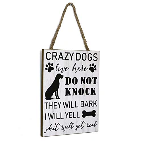 SANY DAYO HOME Crazy Dogs Live Here Do Not Knock They Will Bark I Will Yell 11 x 8 inches Funny Wood Plaque Dog Signs with Hanging Rope for Door and Wall