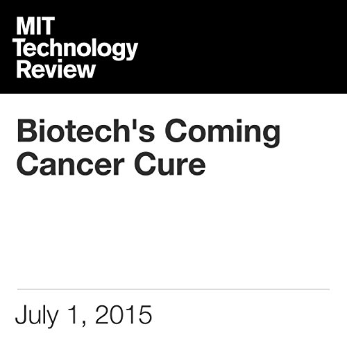 Biotech's Coming Cancer Cure cover art